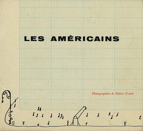 The Americans ( Οι Αμερικάνοι) - Robert Frank